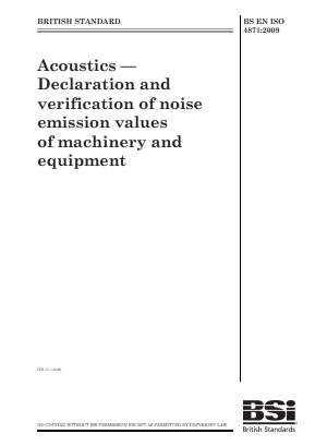 Noise - Acoustics - Declaration of Noise Emission Values of Machinery and Equipment.