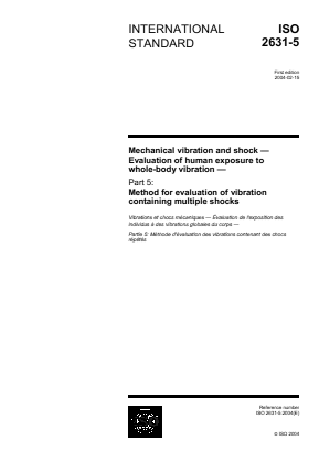 Vibration and Shock - Mechanical - Evaluation of Whole Body Vibration Exposure - Part 5 : Method for Evaluation of Vibration Containing Multiple Shocks.