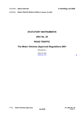 Motor Vehicles (Approval) Regulations 2001 - for Single Vehicles.
