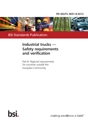 Industrial Trucks - Safety - Part 8 : Regional Requirements for Countries Outside the EC.