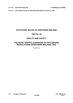 Road Traffic (Carriage of Explosives) Regulations (Northern Ireland) 1993.