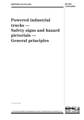 Safety Signs and Hazard Pictorials - Powered Industrial Trucks - General Principles.