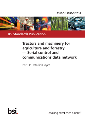 Serial Control and Communications Data Network - Data Link Layer - Tractors and Machinery for Agriculture and Forestry.