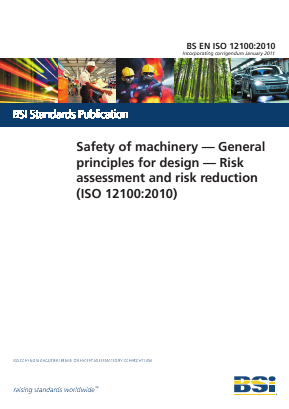 Risk Assessment - Safety of Machinery - General Principles for Design.