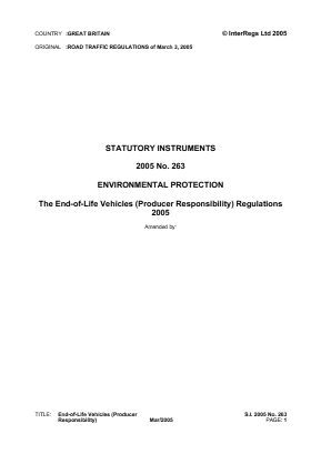 The End-of-life Vehicles (Producer Responsibility) Regulations 2005.