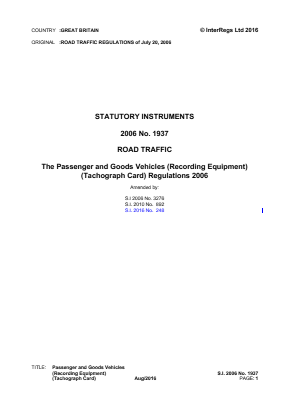 Passenger and Goods Vehicles (Recording Equipment) (Tachograph Card) Regulations 2006.