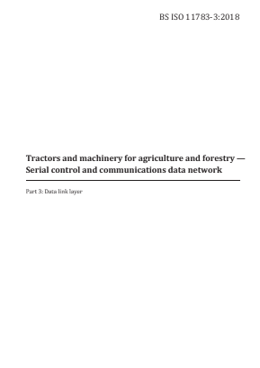 Tractors and Machinery for Agriculture and Forestry - Serial Control and Communications Data Network - Part 3 : Data Link Layer.