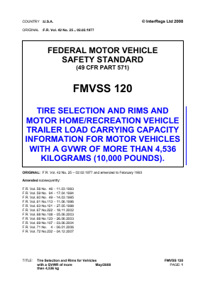 Tyre Selection and Rims and Motor Home/Recreation Vehicle Trailer Load Carrying Capacity Information for Motor Vehicles with a GVWR of More than 4,536kg (10,000lb).