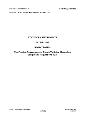 Foreign Passenger and Goods Vehicles (Recording Equipment) Regulations 1975 - Reference EC Directives and Regulations.