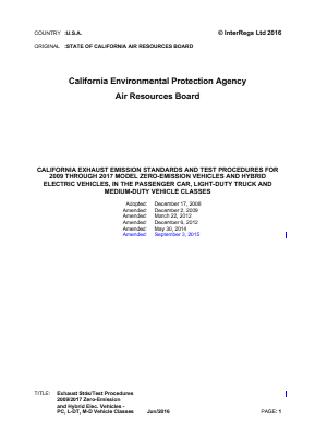 California Exhaust Emission Standards and Test Procedures for 2009 through 2017 Model Zero-emission Vehicles and Hybrid Electric Vehicles, in the Passenger Car, Light-duty Truck and Medium-duty Vehicle Classes.