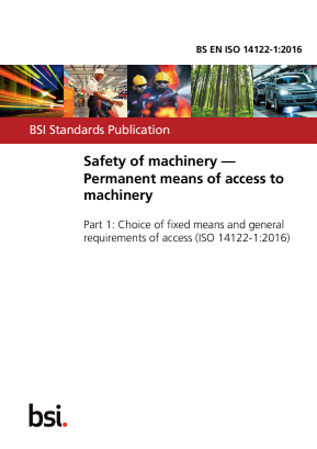 Safety of Machinery. Permanent Means of Access to Machinery - Part 1 : Choice of Fixed Means of Access between Two Levels.