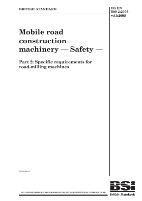 Road Milling Machines - Safety Requirements.
