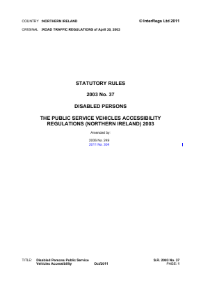 Disabled Persons PSV Accessibility Regulations (Northern Ireland) 2003.