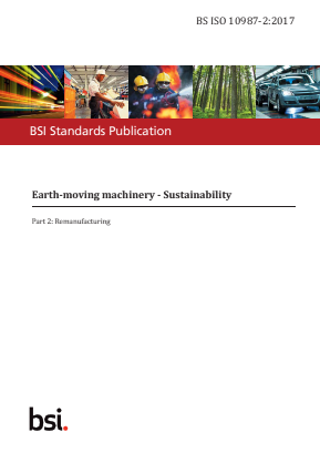 Earthmoving Machinery - Sustainability - Part 2 : Remanufacturing.