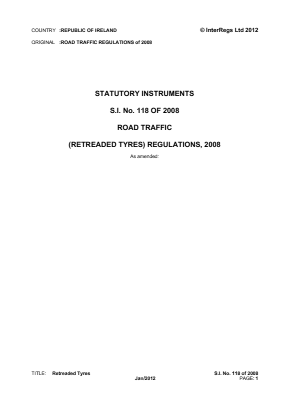 Road Traffic (Retreaded Tyres) Regulations 2008.