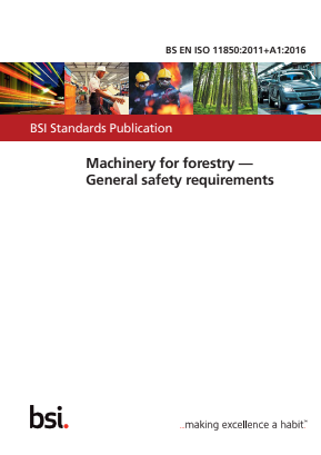 Machinery for Forestry - General Safety Requirements.