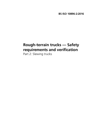 Rough-terrain Trucks - Safety Requirements and Verification - Part 2 : Slewing Trucks.