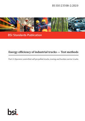 Energy Efficiency of Industrial Trucks - Test Methods - Part 2: Operator Controlled Self Propelled Trucks, Towing and Burden Carrier Trucks.