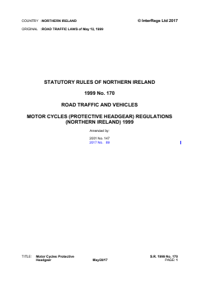 Motorcycles (Protective Helmets) Regulations (Northern Ireland) 1999.