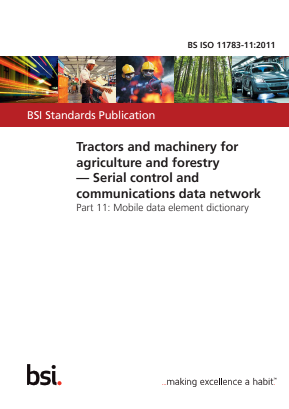 Serial Control and Communications Data Network - Mobile Data Element Dictionary - Tractors and Machinery for Agriculture and Forestry.