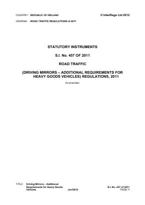 Road Traffic (Driving Mirrors - Additional Requirements for Heavy Goods Vehicles) Regulations 2011.
