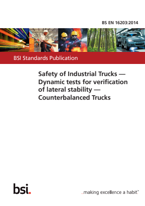 Safety of Industrial Trucks - Dynamic Tests for Verification of Lateral Stability - Counterbalanced Trucks.