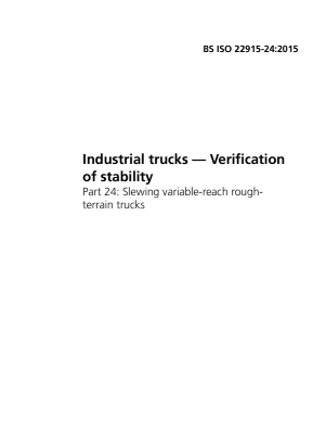 Industrial Trucks - Stability Tests - Part 24 : Slewing Variable-reach Rough Terrain Trucks.