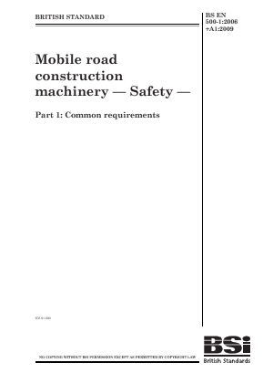 Road Construction Machinery - Safety - Common Requirements.