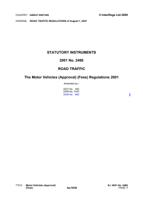 Motor Vehicles (Approval) (Fees) Regulations 2001 - for Single Vehicles.