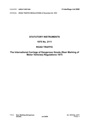 International Carriage of Dangerous Goods (Rear Marking of Motor Vehicles) Regulations 1975.