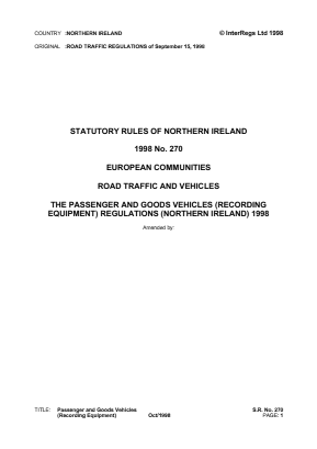 Passenger and Goods Vehicles (Recording Equipment) Regulations (Northern Ireland) 1998 - Reference EC Directives and Regulations.