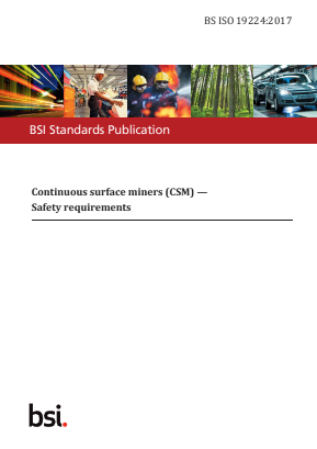 Continuous Surface Miners (CSM) - Safety Requirements.