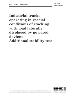 Industrial Trucks - Stability Tests - Additional for Stacking Trucks with Load Laterally Displaced by Powered Devices.