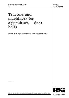 Seat Belts - Requirements for Assemblies - Agricultural Tractors and Machinery.