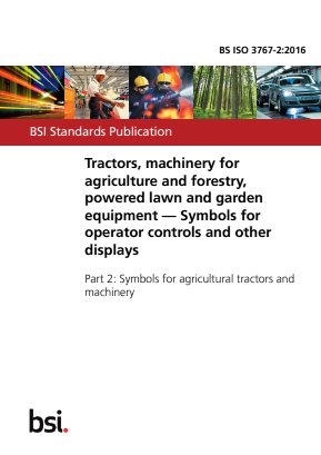 Symbols for Operator Controls and other Displays - Agricultural Tractors and Machinery.