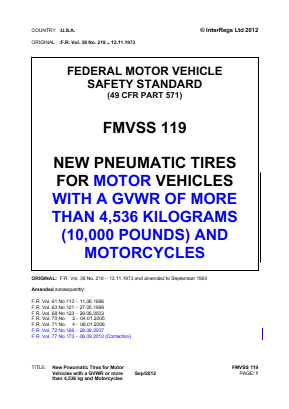 New Pneumatic Tires for Vehicles with a GVWR of more than 4,536kg (10,000lb) and Motorcycles.