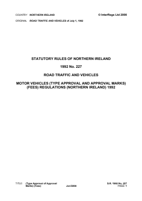 Motor Vehicles (Type Approval and Approval Marks) (Fees) Regulations (Northern Ireland) 1992.