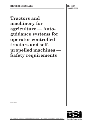 Auto-guidance Systems - Tractors and Machinery for Agriculture - Safety Requirements.