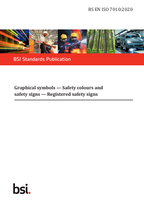 Graphical Symbols - Safety Colours and Safety Signs - Registered Safety Signs.