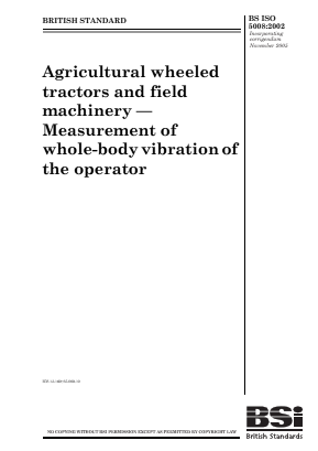 Vibration - Agricultural Tractors and Machinery - Operator's Whole Body Vibration.