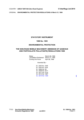 Non-Road Mobile Machinery (Emissions of Gaseous and Particulate Pollutants) Regulations 1999 - Reference 97/68/EC.