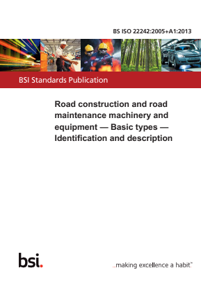 Road Construction and Maintenance Machinery - Identification and Description.