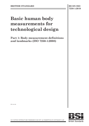 Basic Human Body Measurements for Technological Design - Part 1: Body Measurement Definitions and Landmarks.