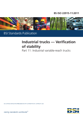 Industrial Trucks - Verification of Stability - Part 11 : Industrial Variable-Reach Trucks.