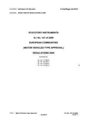 European Communities (Motor Vehicles Type Approval) Regulations 2009.