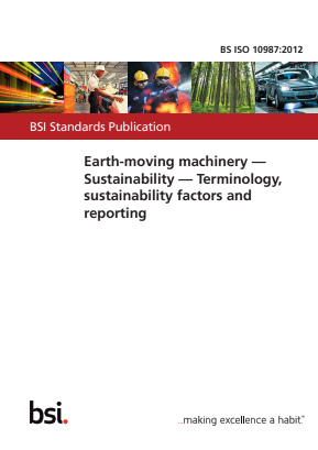 Earthmoving Machinery - Sustainability - Terminology, Sustainability Factors and Reporting.