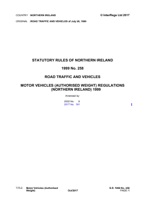 Motor Vehicles (Authorised Weight) Regulations (Northern Ireland) 1999.