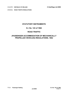 Road Traffic (Passenger Accommodation of Mechanically Propelled Vehicles) Regulations 1962.