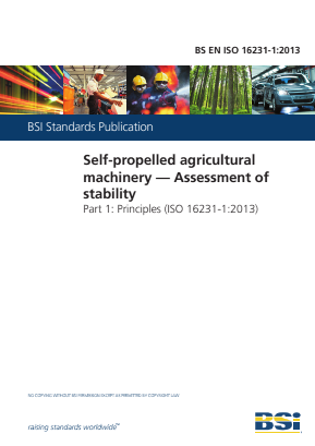 Self-Propelled Agricultural Machinery - Assessment of Stability - Part 1 : Principles.