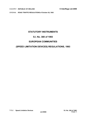 European Communities (Speed Limitation Devices) Regulations 1993 - Reference EC Directive No. 92/6/EEC.